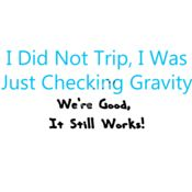 I did not trip I was checking gravity. Thumbnail