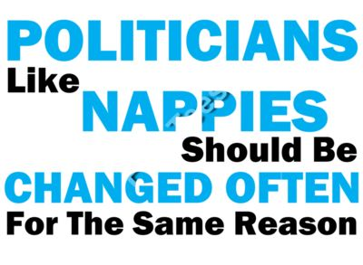 Politicians are like nappies