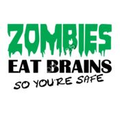 Zombies eat Brains so your safe Thumbnail