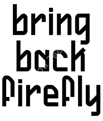 Bring Back Firefly
