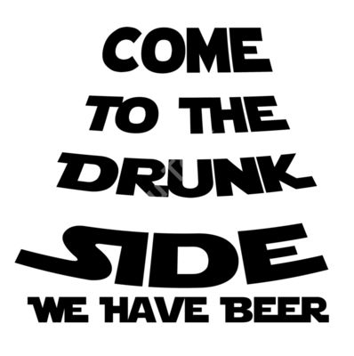 Come to the drunk side