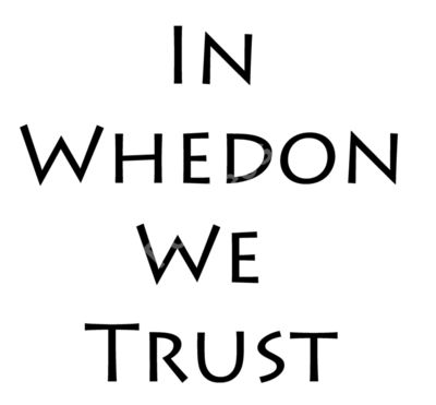 In Whedon We Trust