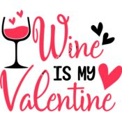 Wine is my Valentine Thumbnail